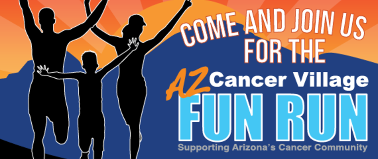 AZ Cancer Village Fun Run