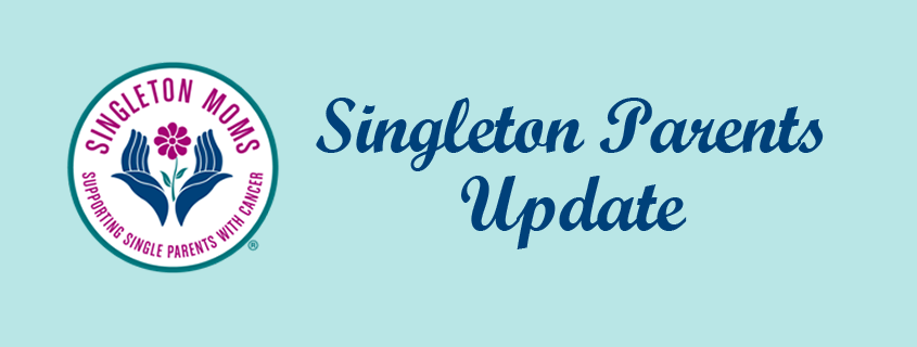 Singleton Parents Update